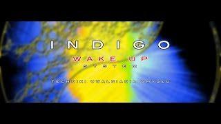 INDIGO Wake Up System. Dlaczego ja.