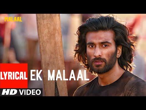 Lyrical: EK MALAAL | Malaal |  Sharmin Segal | Meezaan | Sanjay Leela Bhansali Mp3