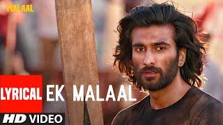 Lyrical: EK MALAAL | Malaal |  Sharmin Segal | Meezaan | Sanjay Leela Bhansali