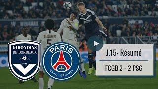 Résumé de Bordeaux-Paris SG (J15 - Saison 2018-2019)
