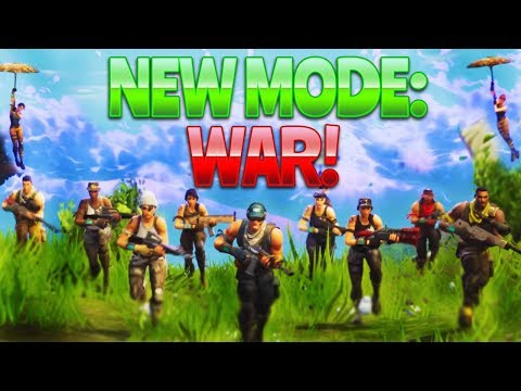 NEW MODE - WAR! (Fortnite Battle Royale)