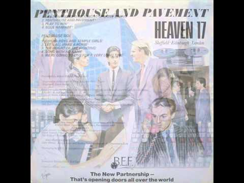 Heaven 17  We Dont Need This Fascist Groove Thang