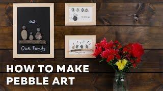 How to make pebble art