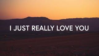 Red Rocks Worship I Just Really Love You (Lyrics)