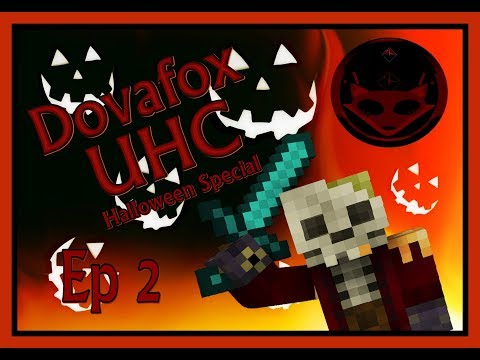 Dovafox UHC Halloween Special - Ep 2 Not again!