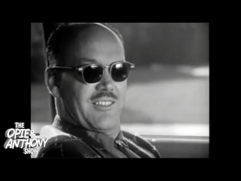 Opie & Anthony: Old PSA Videos