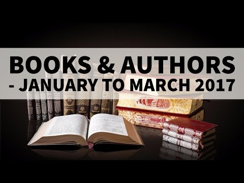 Books & Authors - January to March 2017 - Current Affairs