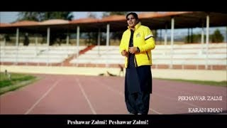 Karan Khan - Pekhawar Zalmi (Official) Video