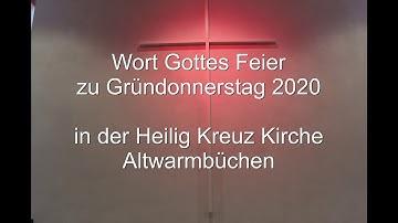 Wort Gottes Feier zu Gründonnerstag 2020