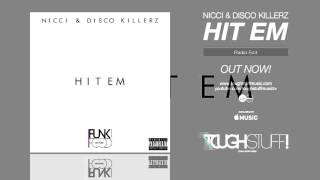 Nicci & Disco Killerz - Hit Em (Radio Edit)