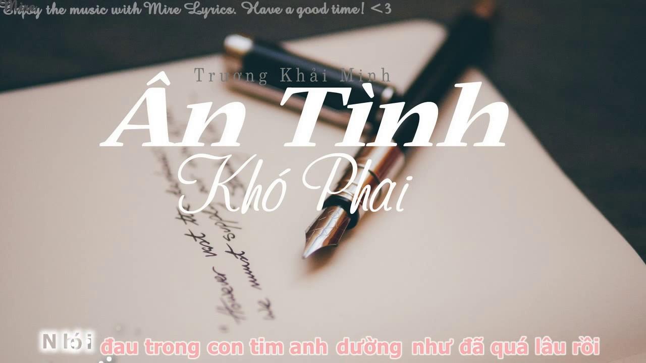 ÂN TÌNH KHÓ PHAI – TRƯƠNG KHẢI MINH ( Audio Lyrics )