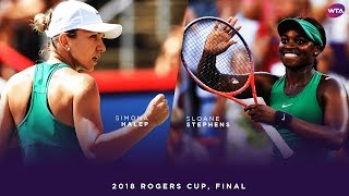 Simona Halep vs. Sloane Stephens | 2018 Rogers Cup Final | WTA Highlights