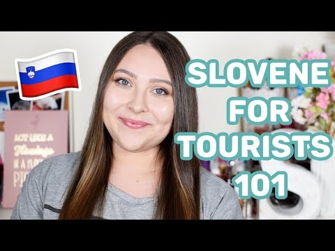 Learn Slovene! Basic Words & Phrases for Tourists Visiting S