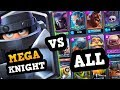 MEGA KNIGHT vs ALL GROUND CARDS & DEFENSES :: Most OP Card EVER?!