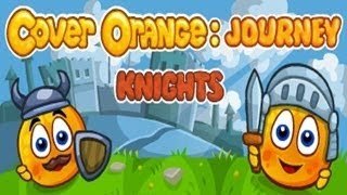 Cover Orange Journey Knights Walkthrough Levels 13 - 24