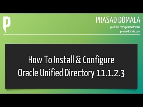Oracle Unified Directory Installation and Configuration