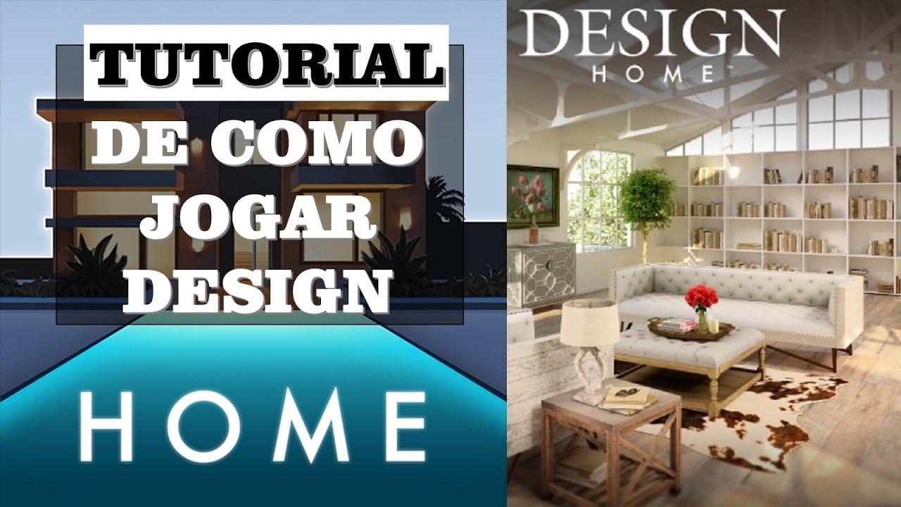 Design Home   Tutorial De Como Jogar O App