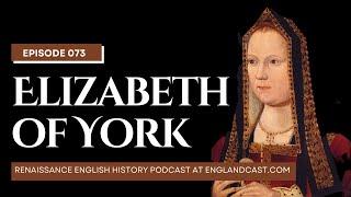 Episode 73 Melita Thomas Elizabeth of York