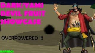[OPL] ONE PIECE LEGENDARY |Dark/Yami Devil Fruit Showcase |ROBLOX ONE PIECE GAME| Bapeboi
