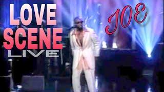 Joe - Love Scene