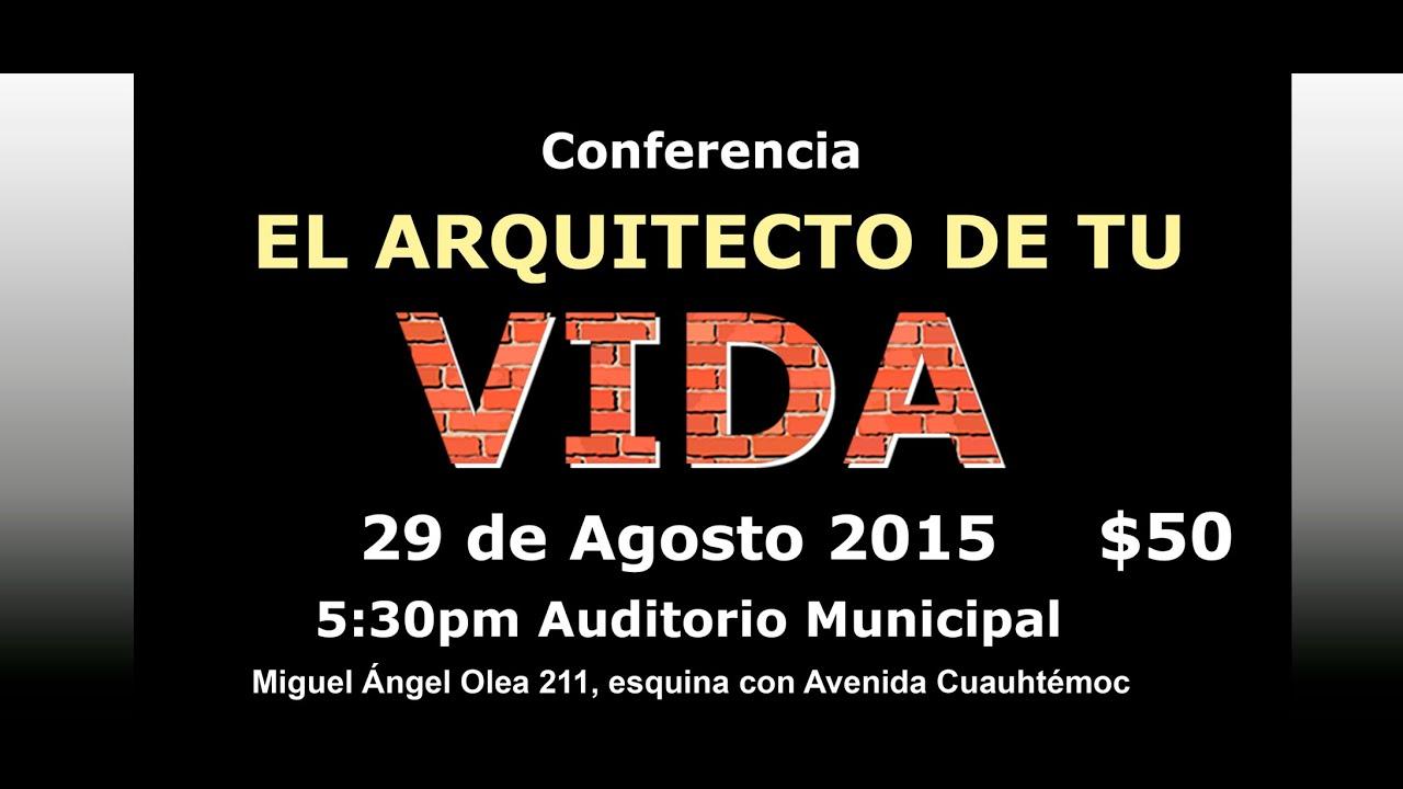 conferencia el arquitecto de tu vida