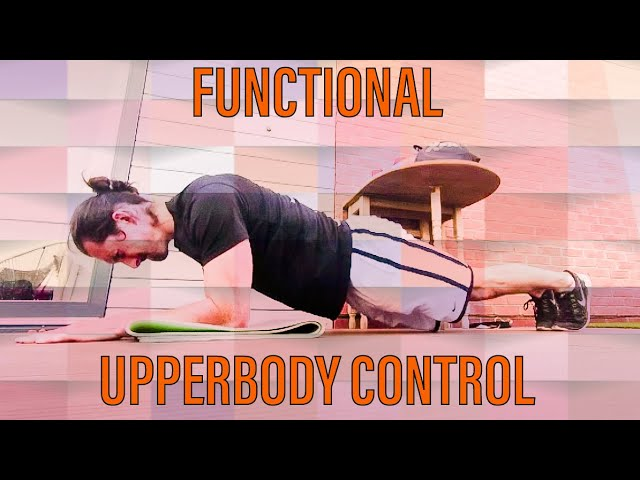 FUNCTIONAL - UPPERBODY CONTROL