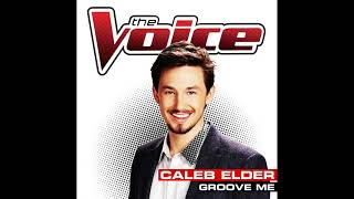 Caleb Elder | Groove Me | Studio Version | The Voice 6