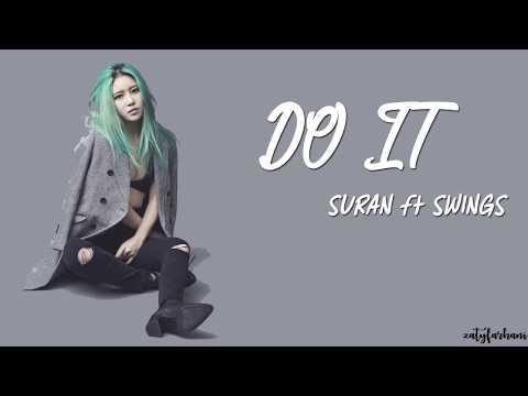 SURAN (수란) - Do It (해요) [Feat. Swings] Lyrics [Color Coded_Han_Rom_Eng]