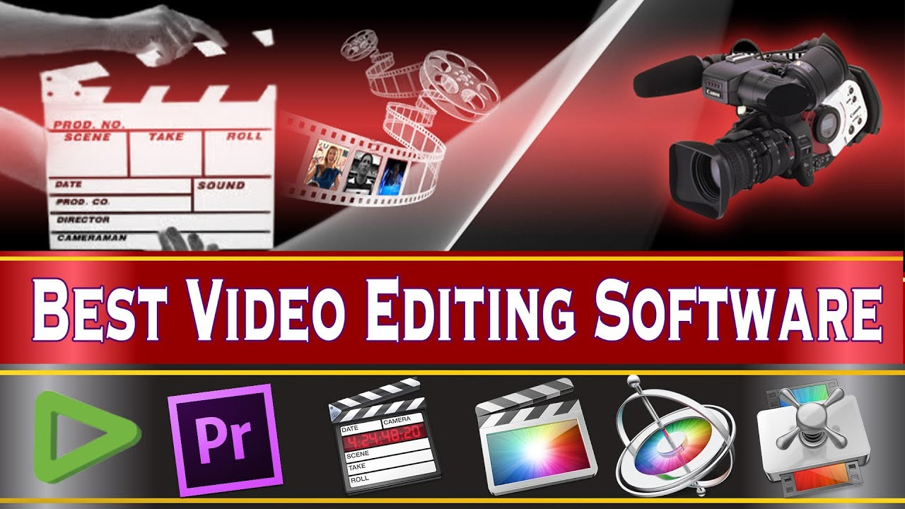 Top 10 Best Video Editing Programs For Professional You