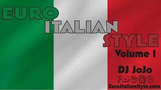 Euro Italian Style - Volume 1 - DJ JoJo