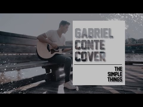 The Simple Things - Gabriel Conte (Lyric Video)