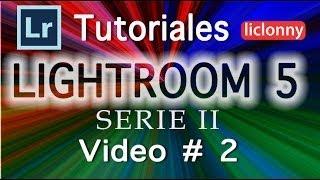 Lightroom 5 Serie II Tutorial 2.¿Cómo calificar y Clasificar nuestras fotografías?. liclonny
