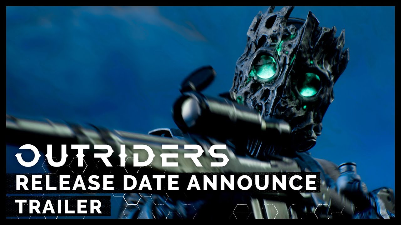 Outriders: Release Date Announce Trailer
