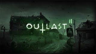 Ужасы в Outlast 2