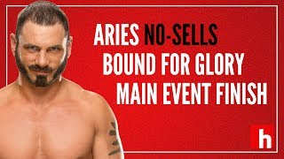 Austin Aries NO-SELLS Finish at Bound For Glory Main Event