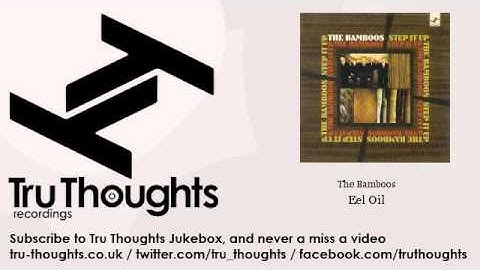 The Bamboos - Eel Oil