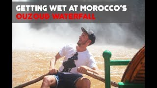 TRAVELLING IN MOROCCO | GETTING WET AT OUZOUD FALLS