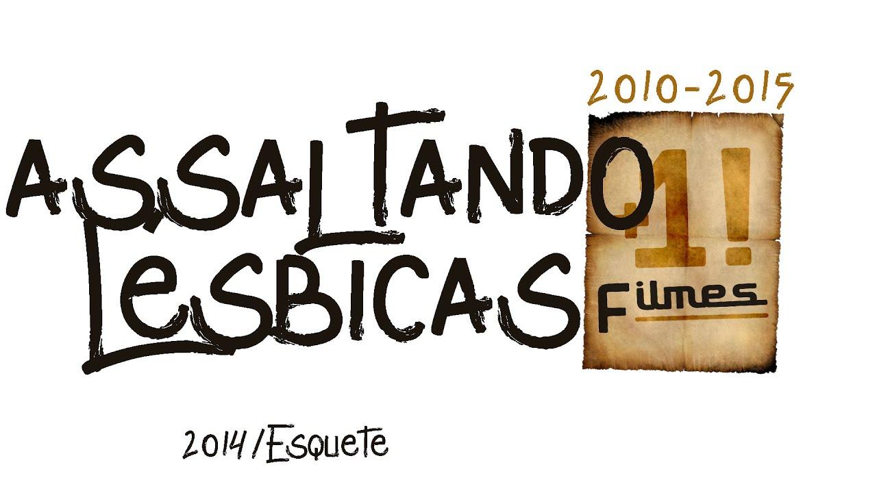 Filmes De Lebicas intended for assaltando lésbicas (comédia baiana) - youtube