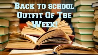 First Week Of School OOTW Thumbnail