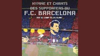 Chants des supporters du f.c. barcelona ...