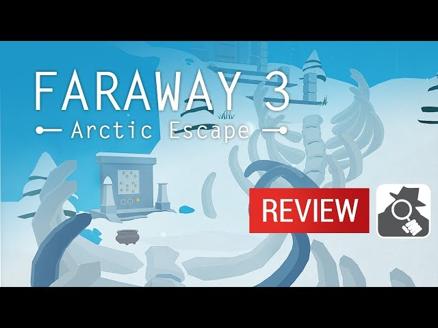 FARAWAY 3: ARCTIC ESCAPE | AppSpy Review