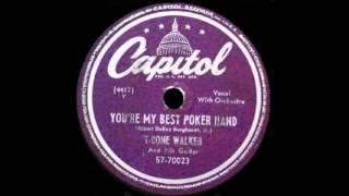 T Bone Walker - You