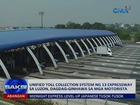 Unified toll collection system ng 13 expressway sa Luzon, dagdag-ginhawa sa mga motorista