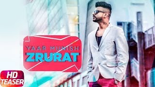Teaser | Zrurat | Yaar Munish | Releasing On 16 Dec 2017 | Speed Records