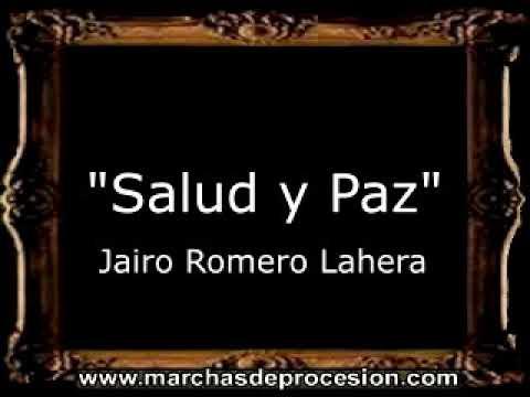 Salud y Paz - Jairo Romero Lahera [AM]