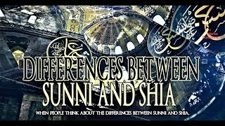 Differences Between Sunni And Shia