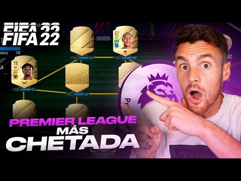 EL MEJOR EQUIPO CHETADO DE LA PREMIER LEAGUE EN FIFA 22!!