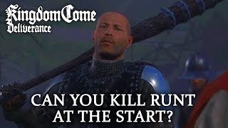 Can You Kill Runt Before the Game Starts? - Kingdom Come: Deliverance