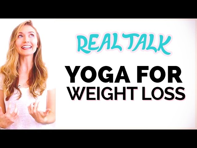 Yoga For Weight Loss The Truth For Yoga Beginners Youtube