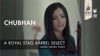 Chubhan   Trailer   Royal Stag Barrel Select Large Short Films